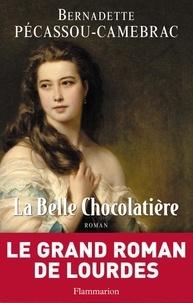 Bernadette Pécassou-Camebrac - La Belle Chocolatière.