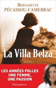 Bernadette Pécassou-Camebrac - La Villa Belza.