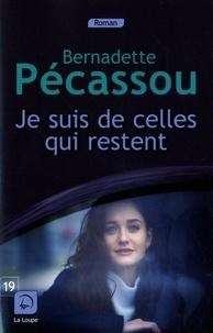 Bernadette Pécassou - Je suis de celles qui restent.