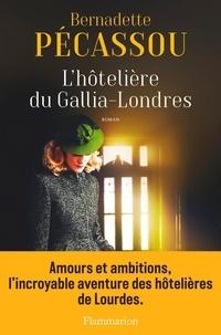 Bernadette Pécassou - L'hôtelière du Gallia-Londres.