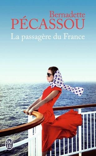 Bernadette Pécassou - La passagère du France.