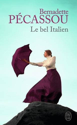 Bernadette Pécassou - Le bel italien.