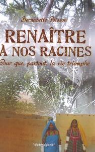 Renaître à nos racines - Pour que, partout, la vie triomphe.pdf