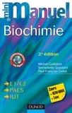 Bernadette Quintard et Michel Guilloton - Mini Manuel de Biochimie - 2e éd. - Cours + QCM/QROC + exos.