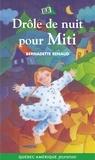 Bernadette Renaud - Drôle de nuit pour Miti.