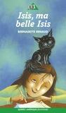 Bernadette Renaud - Isis, ma belle Isis.