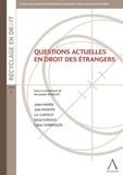 Bernadette Renauld - Questions actuelles en droit des étrangers.