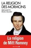 Bernadette Rigal-Cellard - La religion des Mormons.