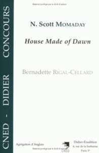 "Bernadette Rigal-Cellard - N. Scott Momaday, ""House made of dawn""."