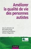 Bernadette Rogé et Catherine Barthélémy - Améliorer la qualité de vie des personnes autistes.