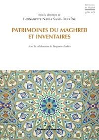 Patrimoines du Maghreb et inventaires - Bernadette Saou-Dufrene |