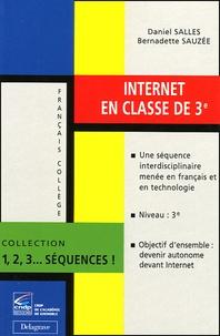 Bernadette Sauzee et Daniel Salles - Internet en classe de 3ème.
