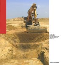 Bernadette Schnitzler - 10 000 ans d'histoire ! - Dix ans de fouilles archéologiques en Alsace.