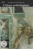 Bernadette Schnitzler - Musée archéologique, Strasbourg : L'Alsace des origines au VIIIe siècle.