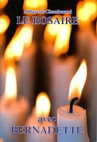 Bernadette Soubirous - Le rosaire - Avec Bernadette.