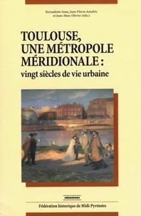 Bernadette Suau et Jean-Pierre Amalric - Toulouse, une métropole méridionale : vingt siècles de vie urbaine - Pack en 2 volumes.
