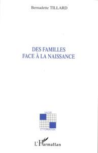 Bernadette Tillard - Des familles face à la naissance.