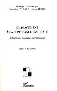 Bernadette Tillard - Du placement à la suppléance familiale - Actualité des recherches internationales.