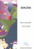 Bernadette Tüscher - Bergère.