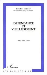 Bernadette Veysset - Dépendance et vieillissement.