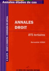 Bernadette Voisin - Annales droit BTS tertiaires.