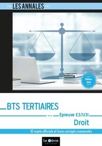 Bernadette Voisin - Droit E3-U31 (Partie juridique) BTS Tertiaires - 10 sujets officiels et leurs corrigés commentés.