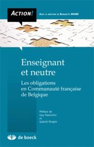Enseignant et neutre - Les obligations en Communauté française de Belgique.pdf