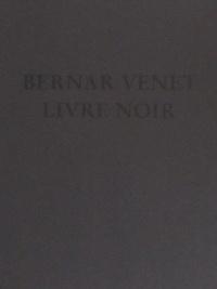Bernar Venet - Livre Noir.