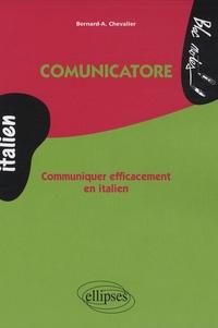 Bernard-A Chevalier - Communicatore - Communiquer efficacement en italien.
