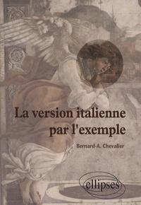 Bernard-A Chevalier - La version italienne par l'exemple.