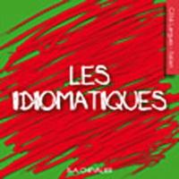 Bernard-A Chevalier - Les idiomatiques.