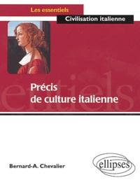 Bernard-A Chevalier - Précis de culture italienne.