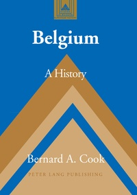 Bernard a. Cook - Belgium - A History.