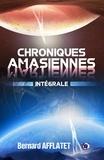 Bernard Afflatet - Chroniques amasiennes - Intégrale.