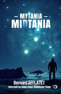 Bernard Afflatet - MiDtania (Mytania) - BERGEN, Menneskehetens tilfluktssted.