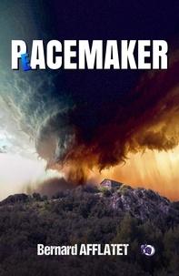 Bernard Afflatet - Pacemaker.