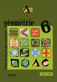 Bernard Alaric et Viviane Maldebault - Géométrie 6e - Fiches pratiques pour enseigner.
