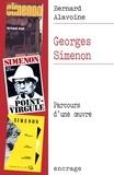 Bernard Alavoine - Georges Simenon - Parcours d'une œuvre.