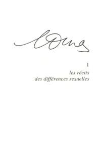Bernard Alazet et Mireille Calle-Gruber - Marguerite Duras - Tome 1, Les récits des différences sexuelles.