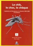 Bernard Alex Gaüzere et Pierre Aubry - Le chik, le choc, le chèque.