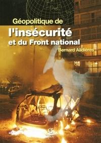 Bernard Alidières - Géopolitique de l'insécurité et du Front National.