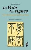 Bernard Allanic - La voie des signes - L'apprentissage de la lecture en Chine.