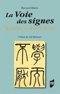 La voie des signes - Lapprentissage de la lecture en Chine.pdf