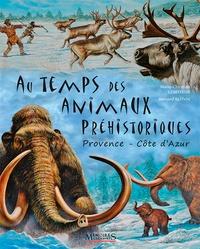 Bernard Alunni - Au temps des animaux préhistoriques.