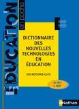 Bernard Ameka - Dictionnaire des nouvelles technologies en éducation - 100 notions-clés.