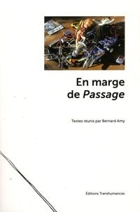 Bernard Amy - En marge de Passage.