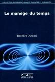 Bernard Ancori - Le manège du temps.