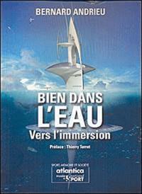 Bernard Andrieu - Bien dans l'eau - Vers l'immersion.