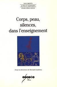 Bernard Andrieu - Corps, peau, silences, dans l'enseignement.