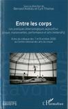 Bernard Andrieu et Cyril Thomas - Entre les corps - Les pratiques émersiologiques aujourd'hui (cirque, marionnelles, performance et arts immersifs).